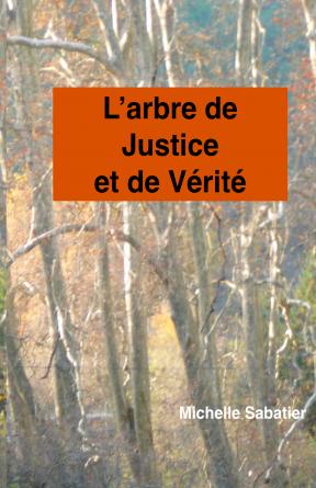 L'arbre de Justice et de Vérité