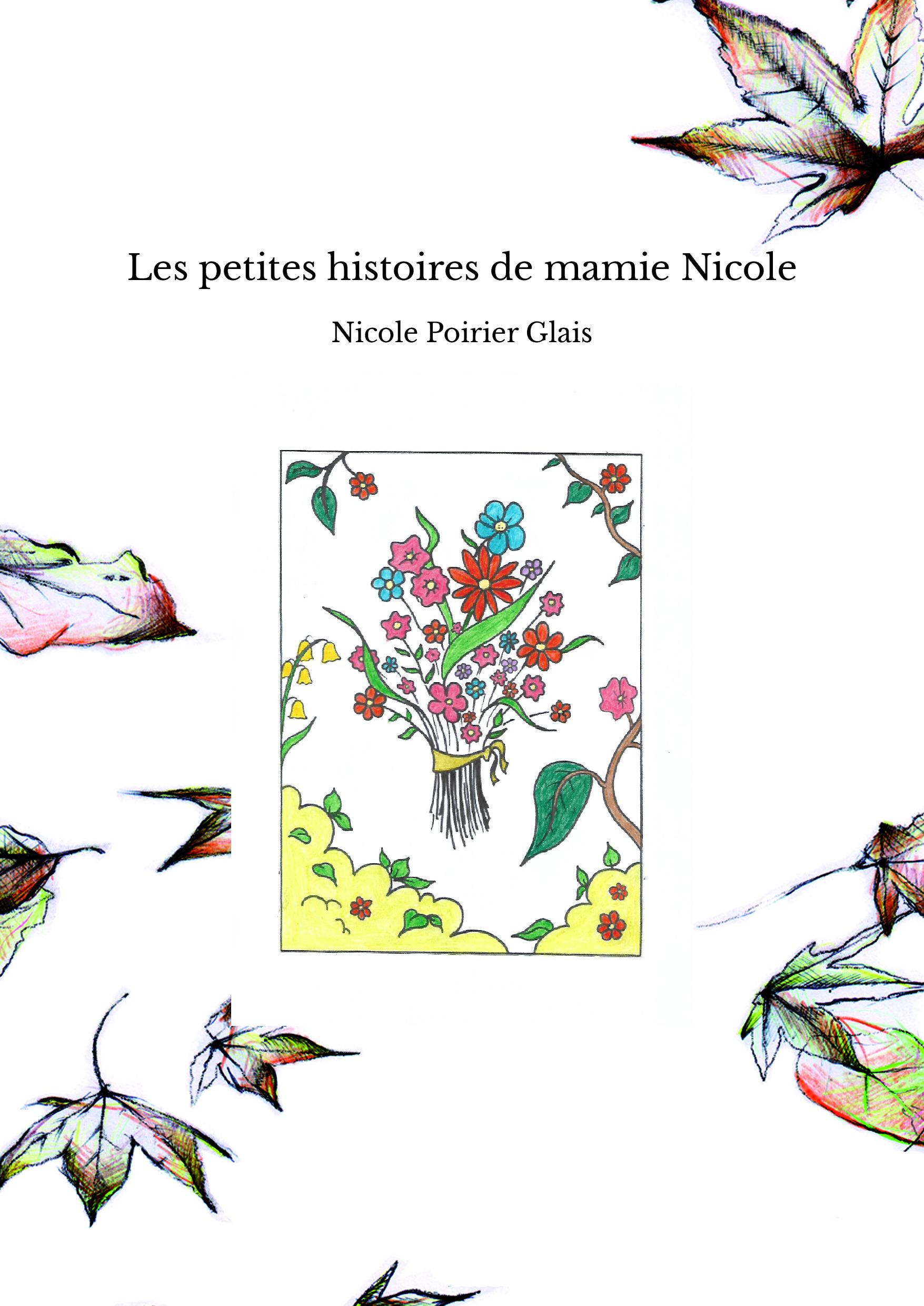 Les petites histoires de mamie Nicole