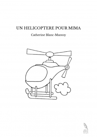 UN HELICOPTERE POUR MIMA