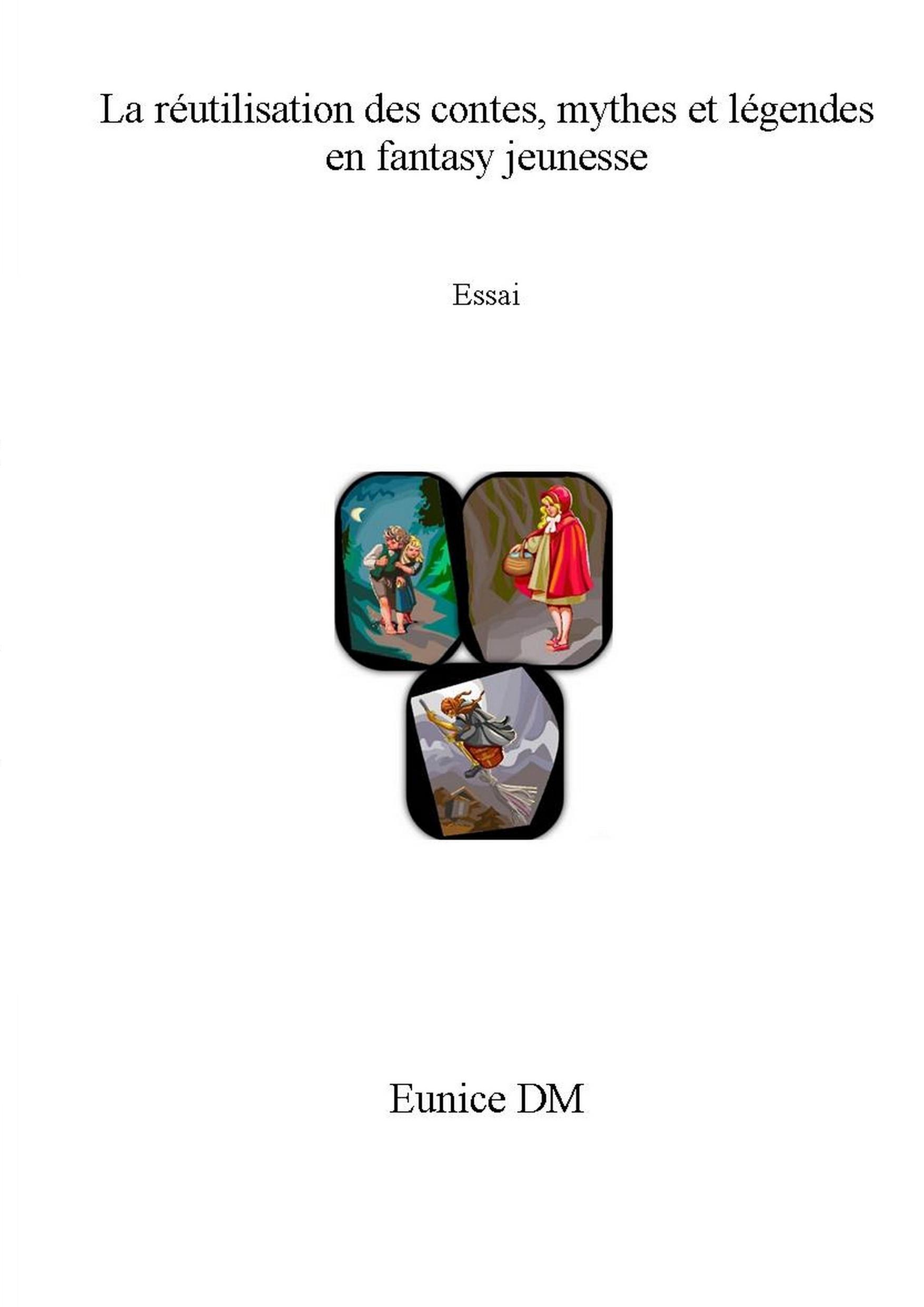La réutilisation des contes en fantasy
