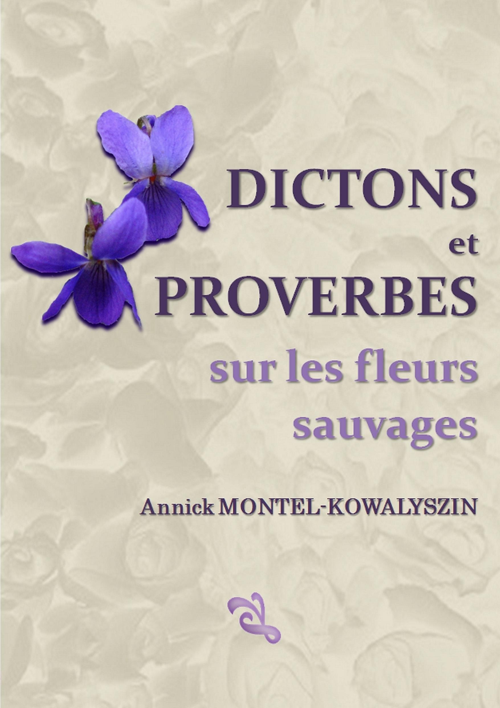 Dictons et Proverbes sur les fleurs