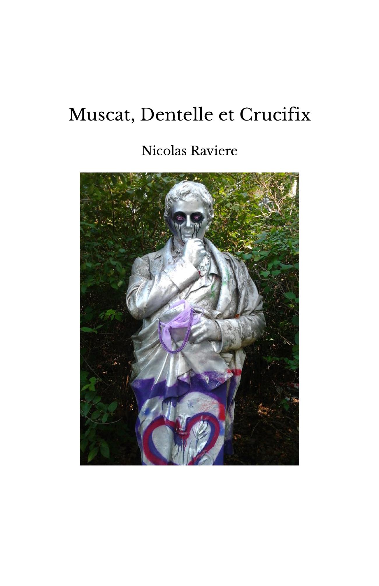 Muscat, Dentelle et Crucifix