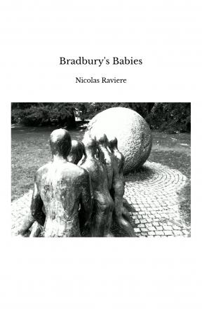 Bradbury's Babies