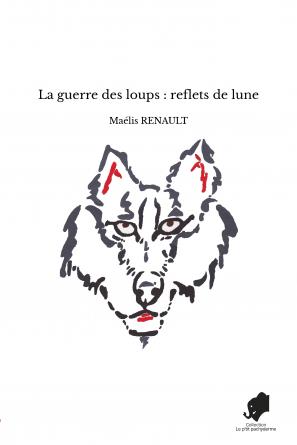 La guerre des loups : reflets de lune