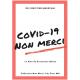 Covid-19 Non Merci