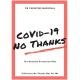 Covid-19 No Thanks