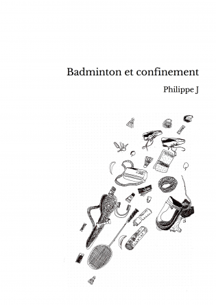 Badminton et confinement