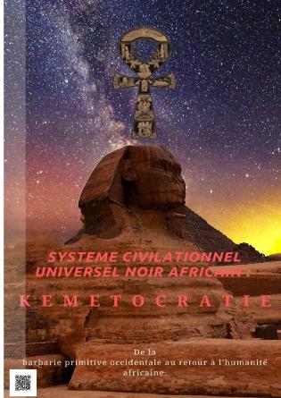 Kémétocratie - Système civilisationnel