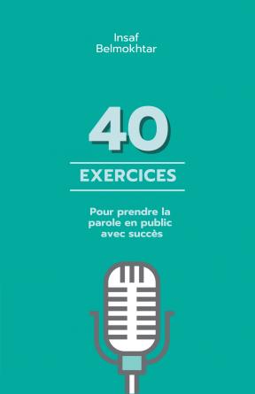 40 exercices prise de parole en public