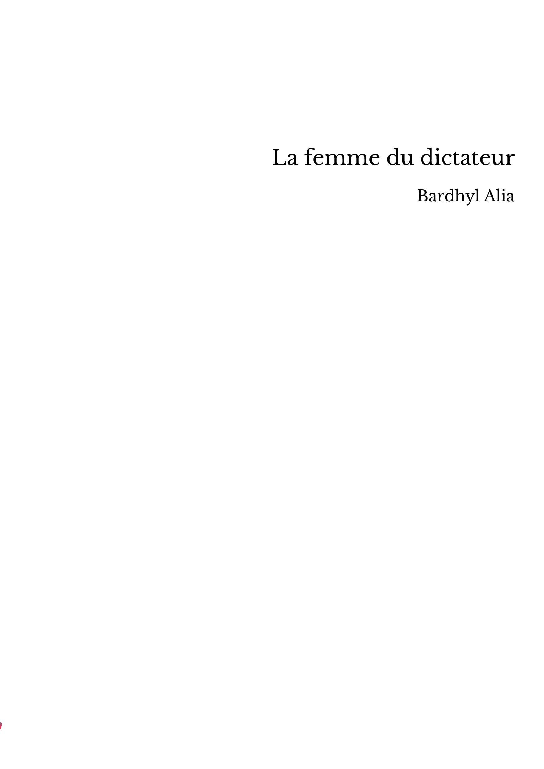 La femme du dictateur