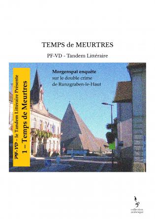 TEMPS de MEURTRES