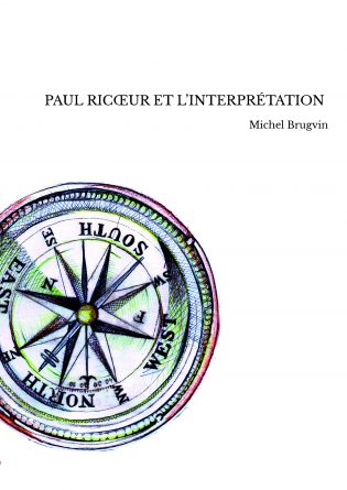 PAUL RICŒUR ET L'INTERPRÉTATION
