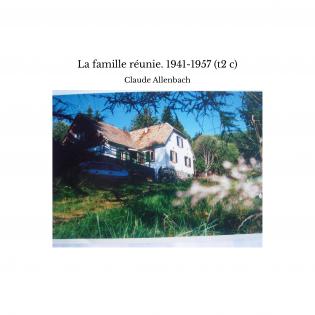 La famille réunie. 1941-1957 (t2 c)