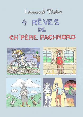 4 rêves de CH'Père PACHNORD