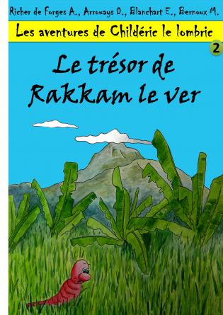 Le trésor de Rakkam le ver