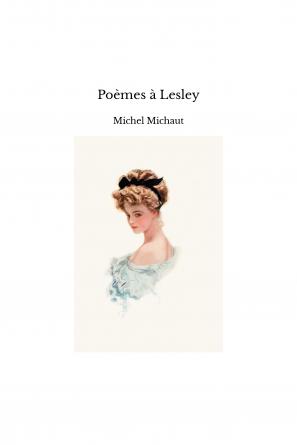 Poèmes à Lesley