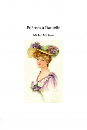 Poèmes à Danielle