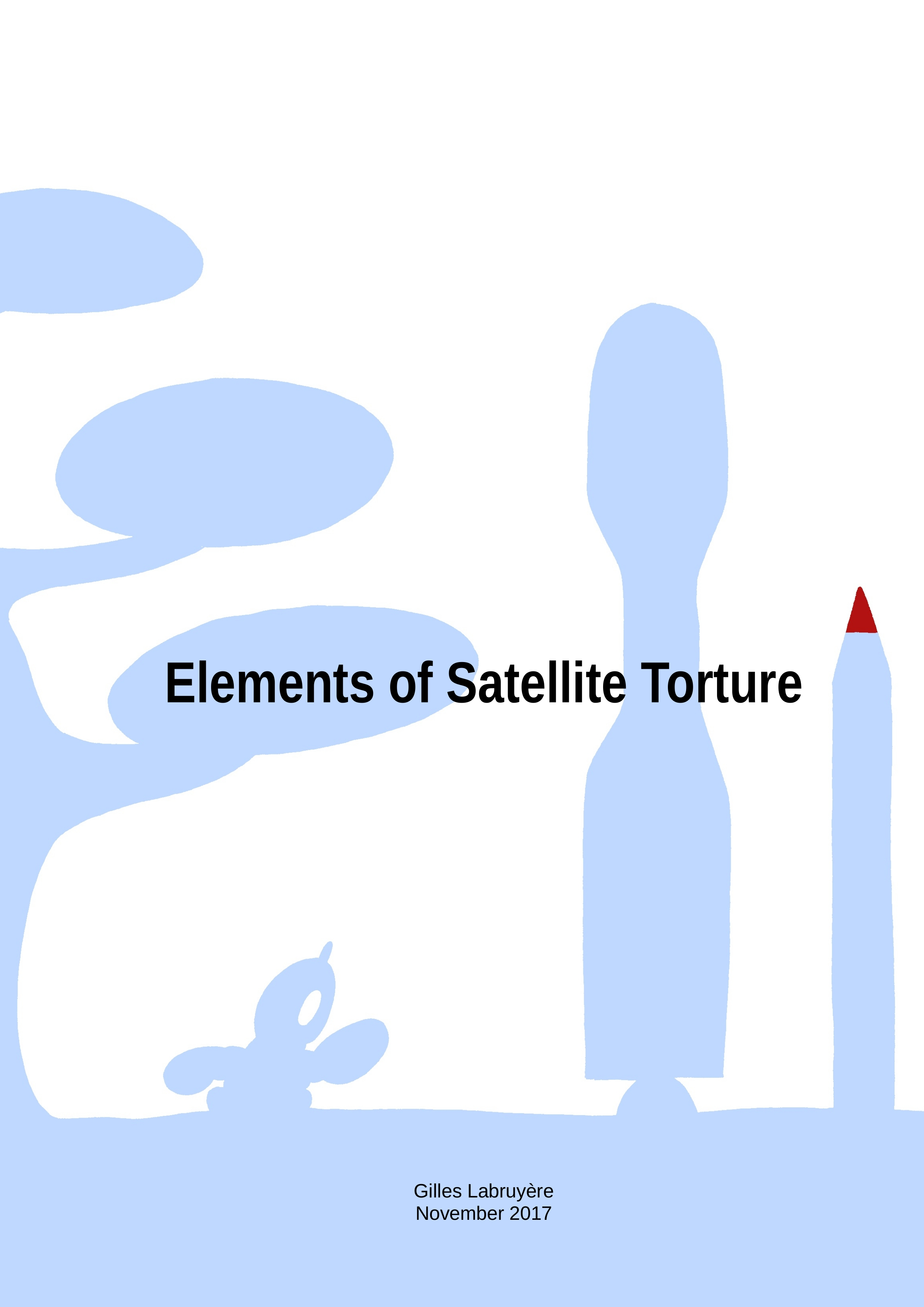 Elements of Satellite Torture