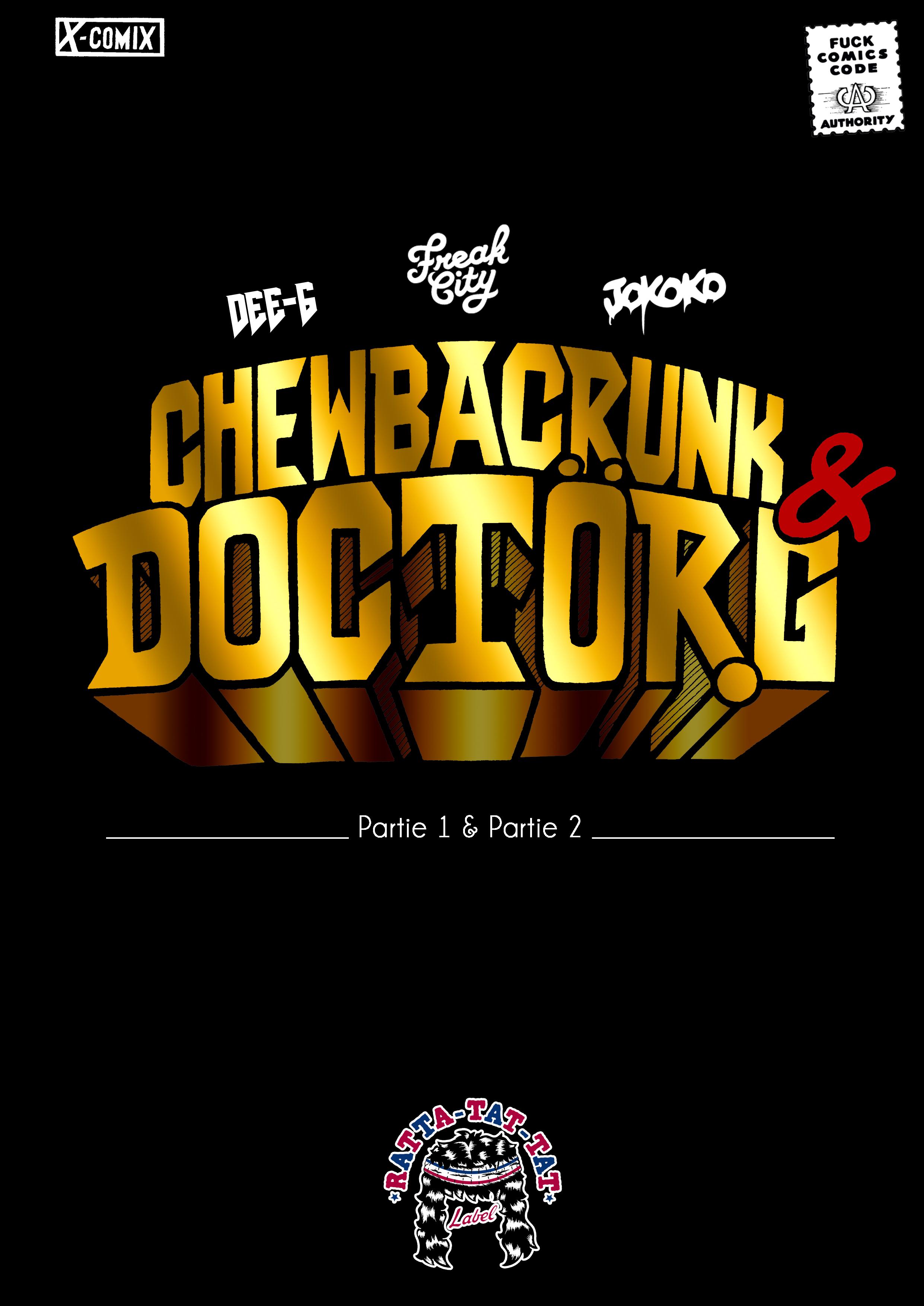CHEWBACRUNK & DOCTOR G