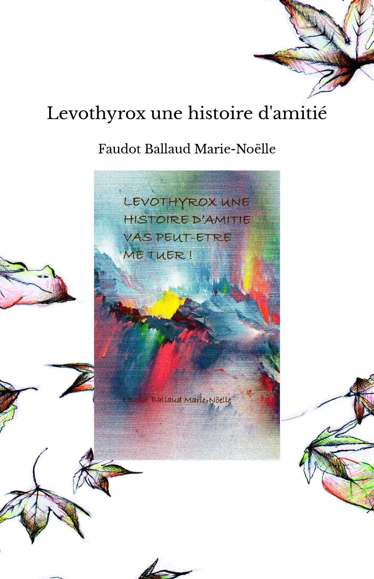 Levothyrox une histoire d'amitié