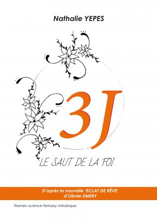 3 J - LE SAUT DE LA FOI