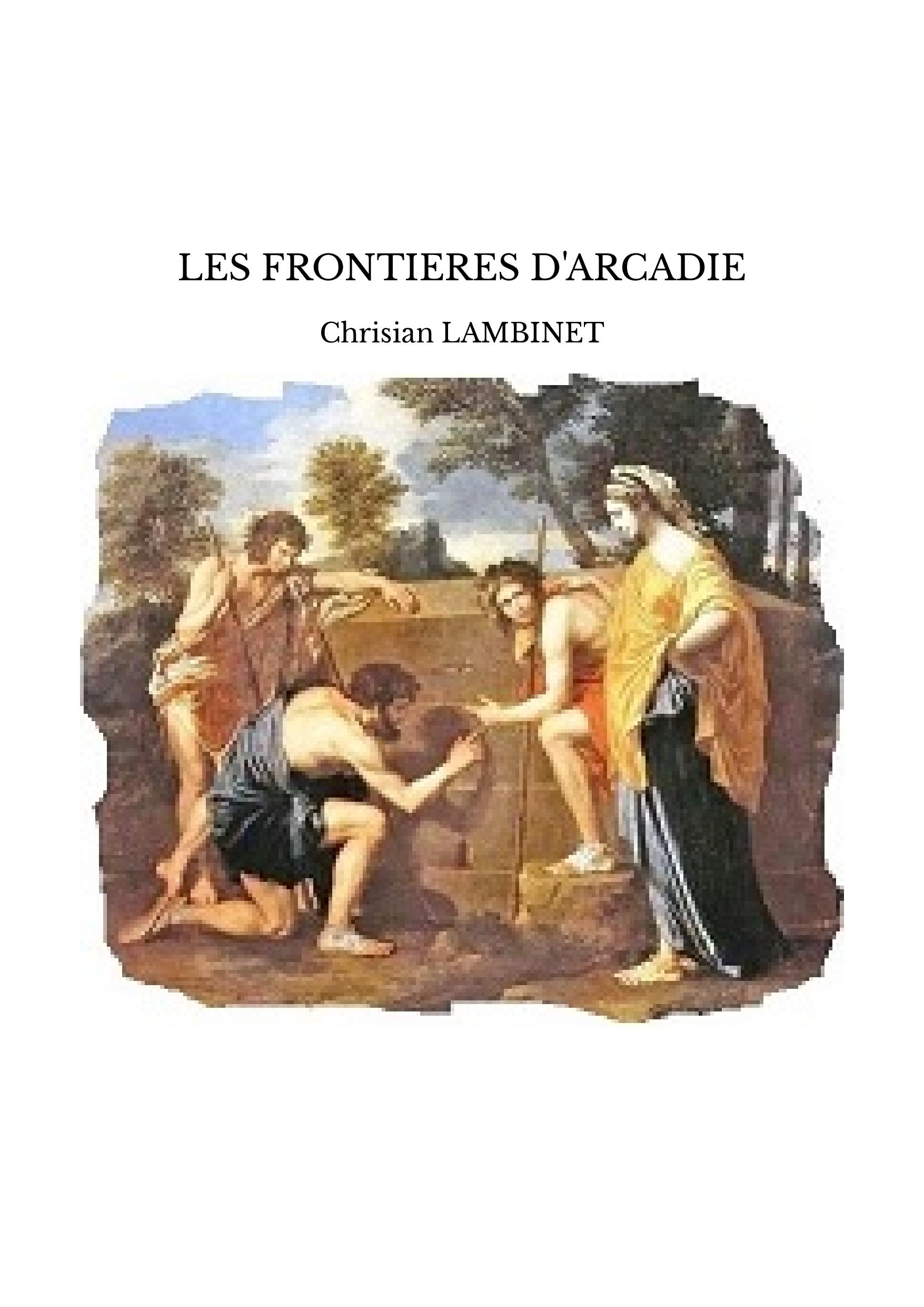 LES FRONTIERES D'ARCADIE