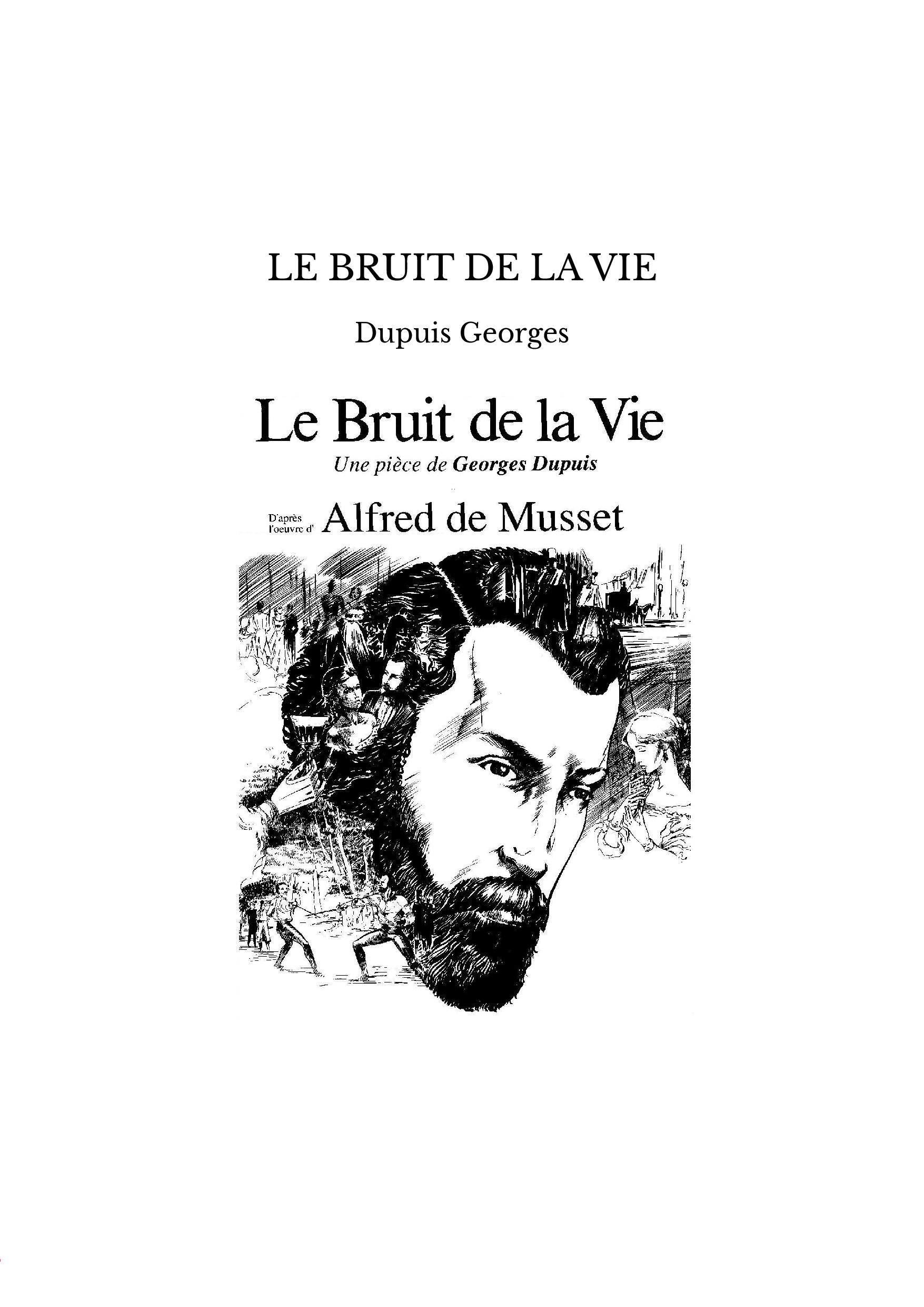 LE BRUIT DE LA VIE
