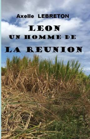 Léon un homme de La Réunion