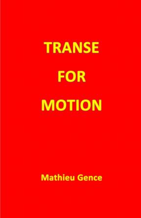 TRANSE FOR MOTION
