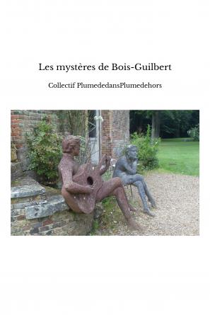 Les mystères de Bois-Guilbert