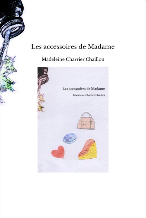 Les accessoires de Madame