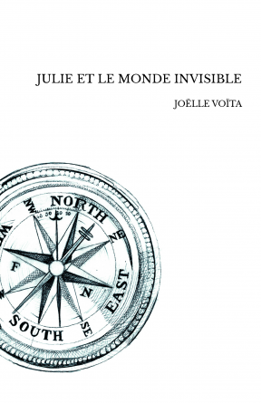 JULIE ET LE MONDE INVISIBLE