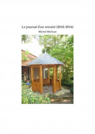 Le journal d'un retraité (2013-2014)