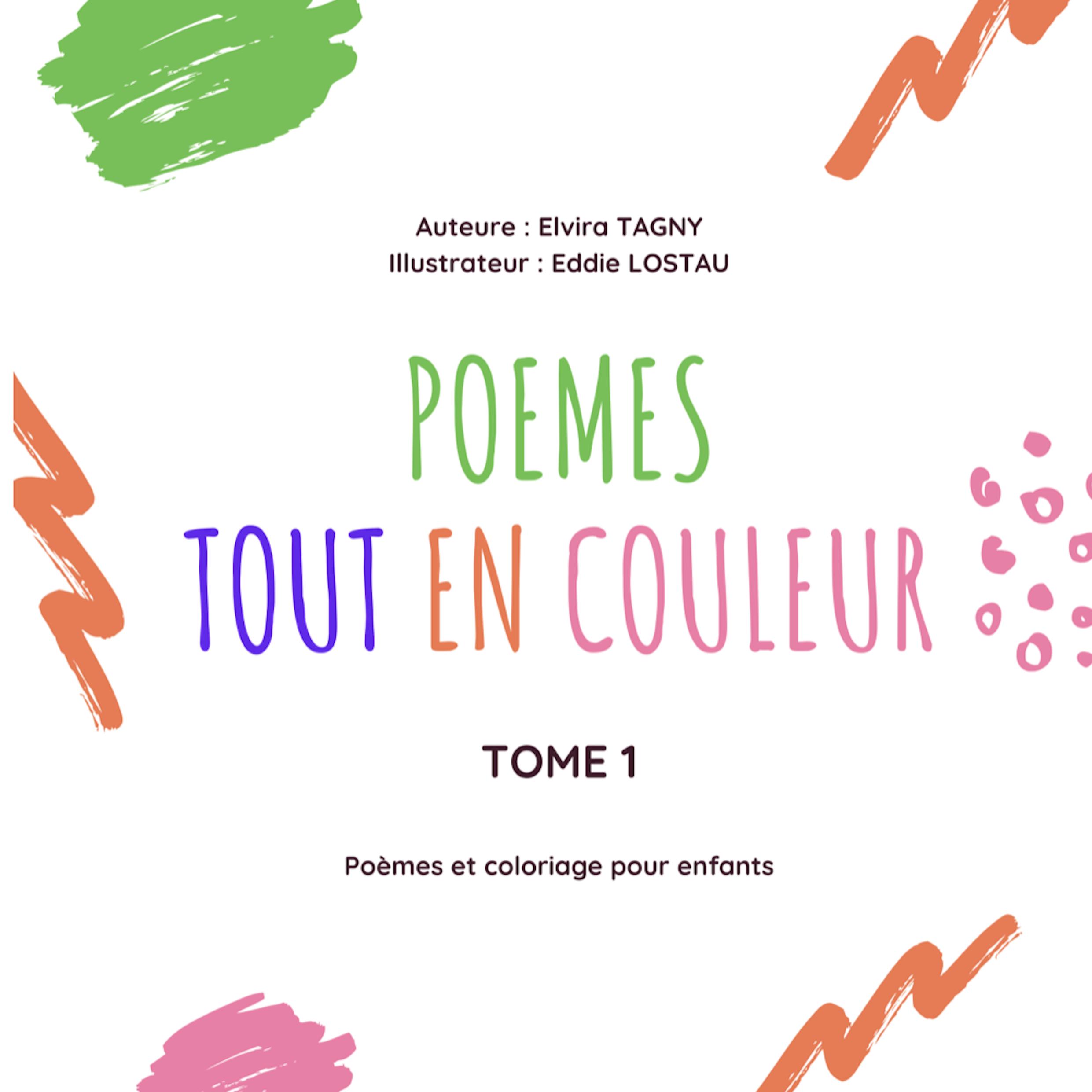 Poèmes tout en couleur Tome 1