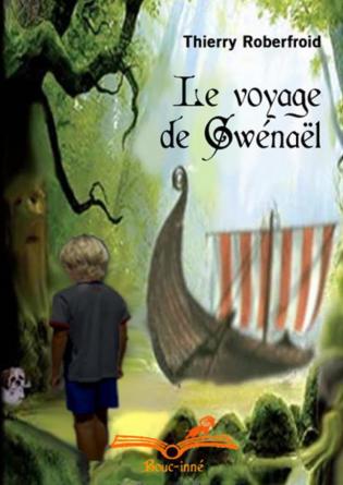Le voyage de Gwénaël