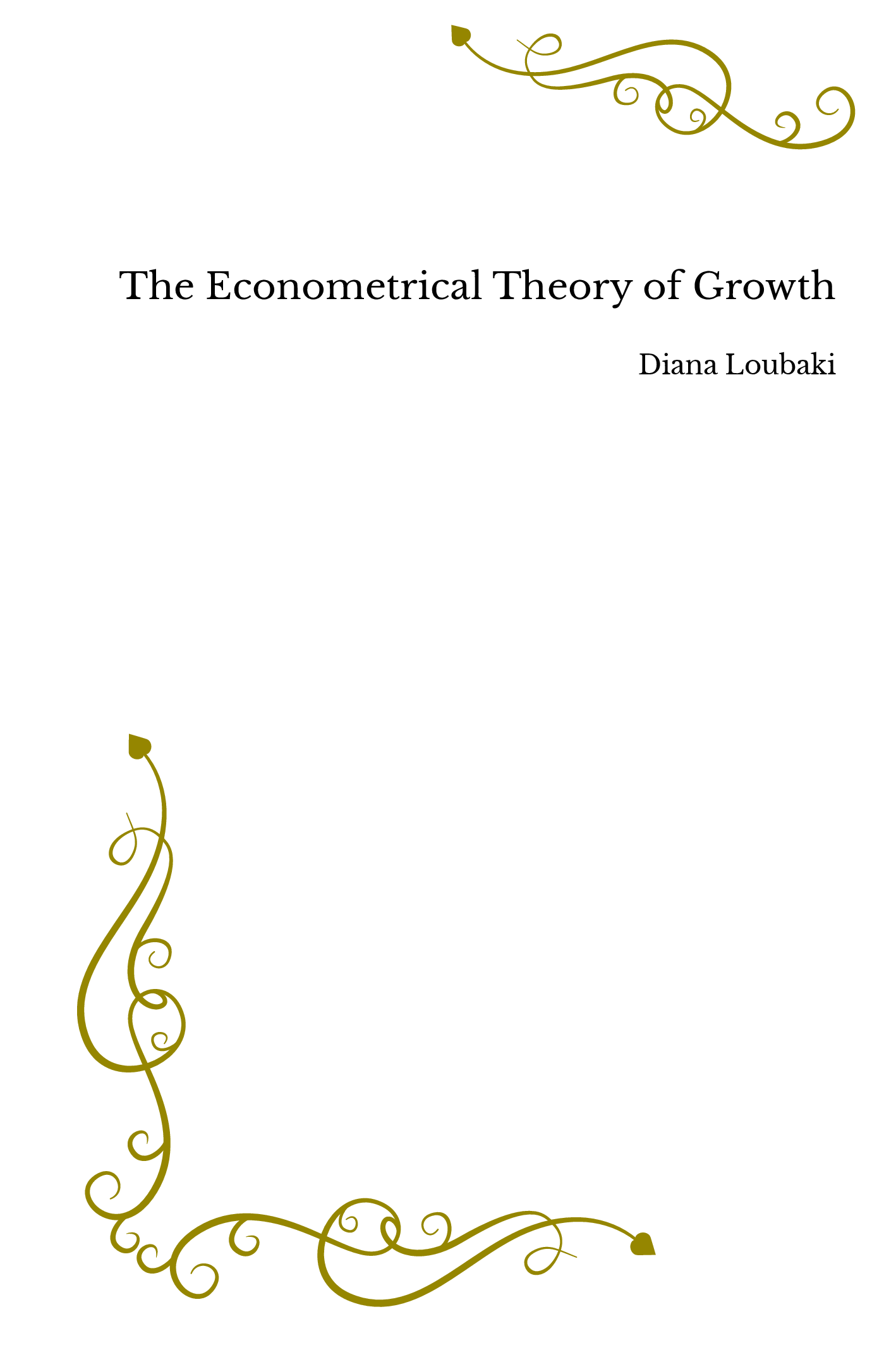 The Econometrical Theory of Growth
