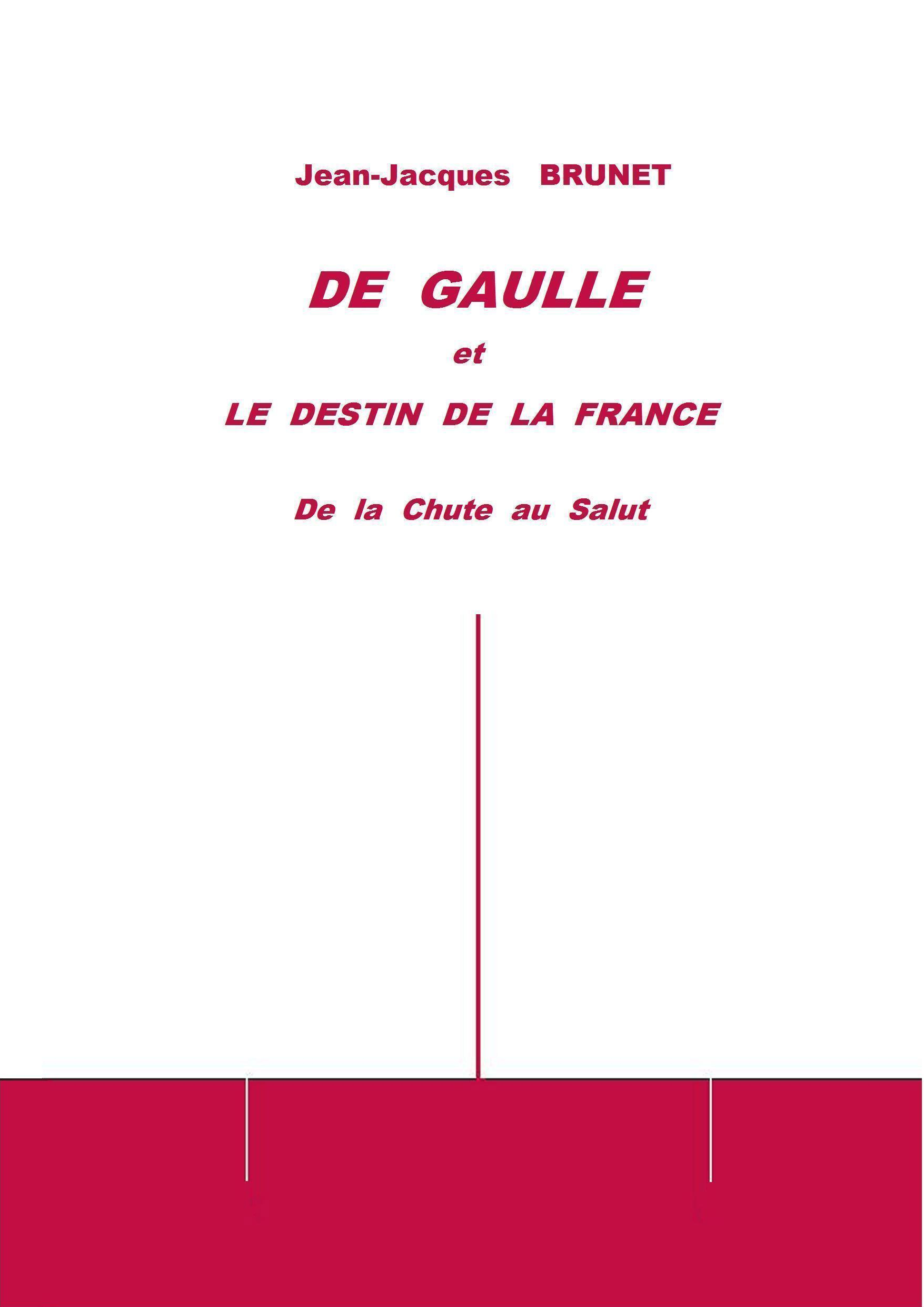 De Gaulle et le destin de la France