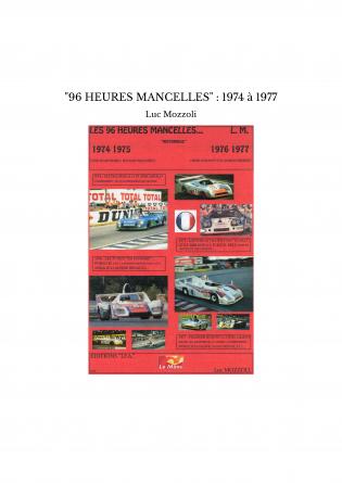 """""""96 HEURES MANCELLES"""" : 1974 à 1977"""