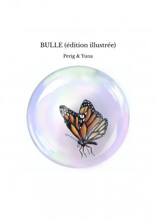 BULLE (édition illustrée)