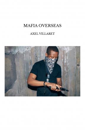 MAFIA OVERSEAS