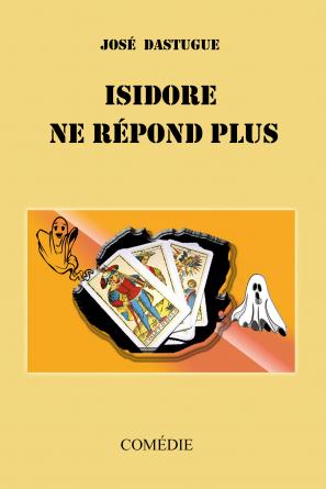 ISIDORE NE RÉPOND PLUS