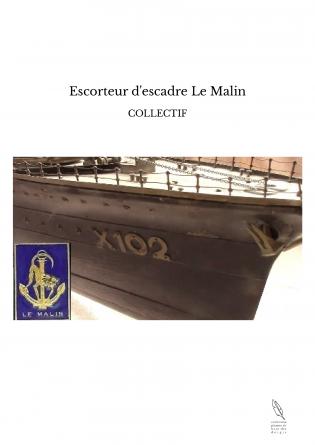 Escorteur d'escadre Le Malin