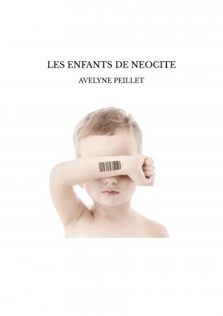 LES ENFANTS DE NEOCITE
