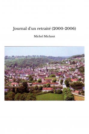 Journal d'un retraité (2000-2006)