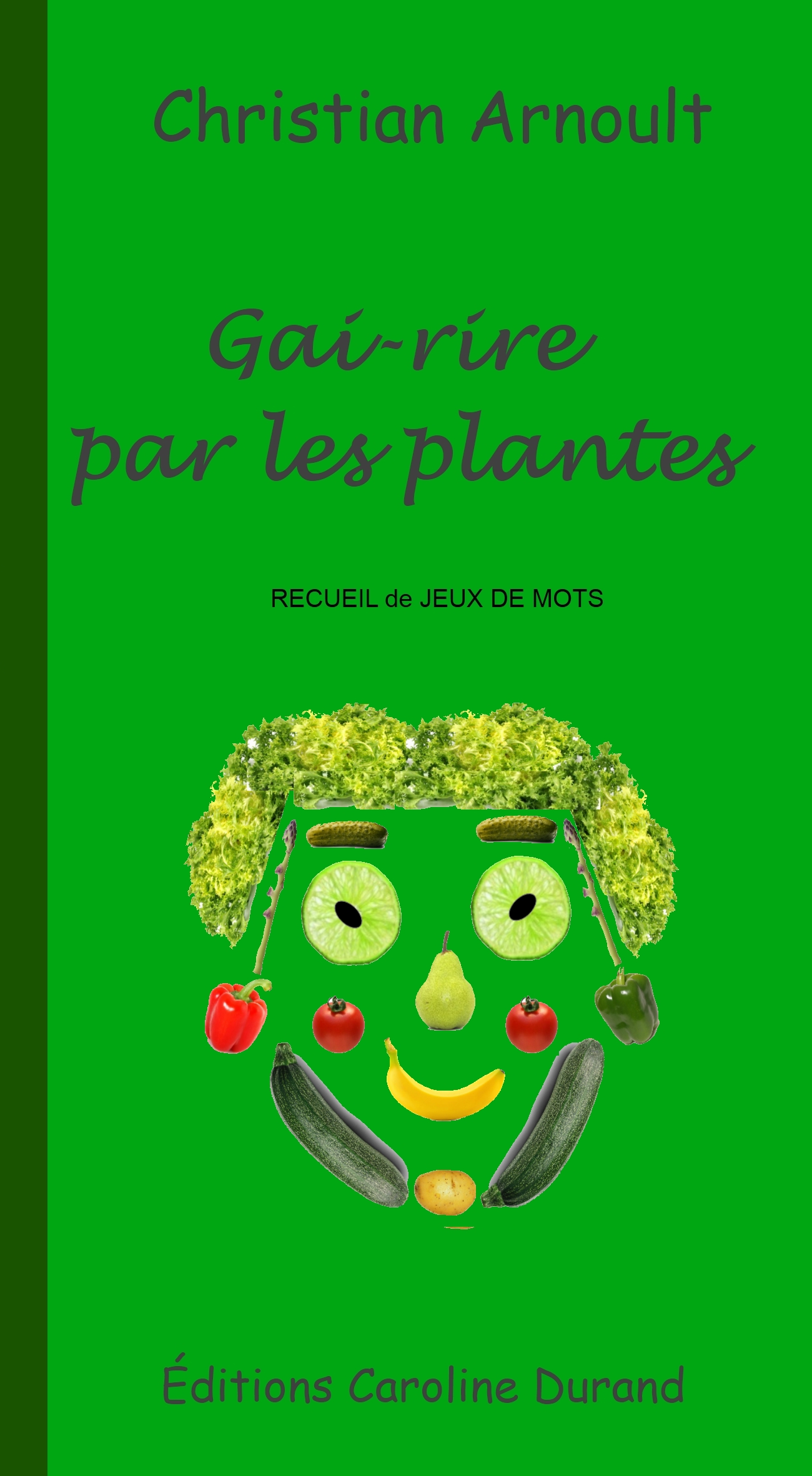 Gai-rire par les plantes