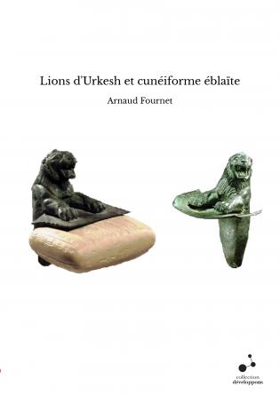 Lions d'Urkesh et cunéiforme éblaïte