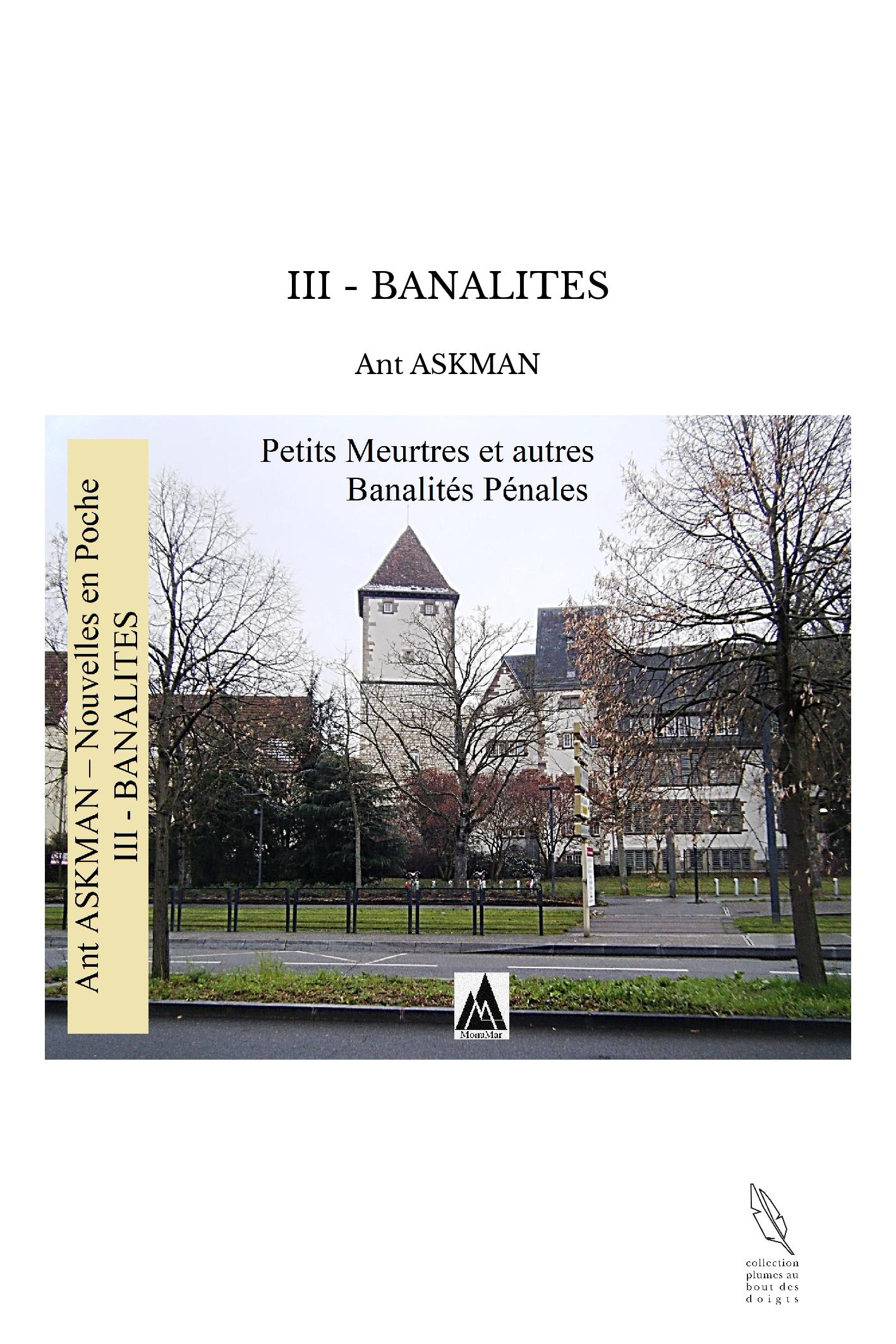 III - BANALITES