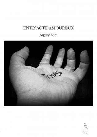 ENTR''ACTE AMOUREUX