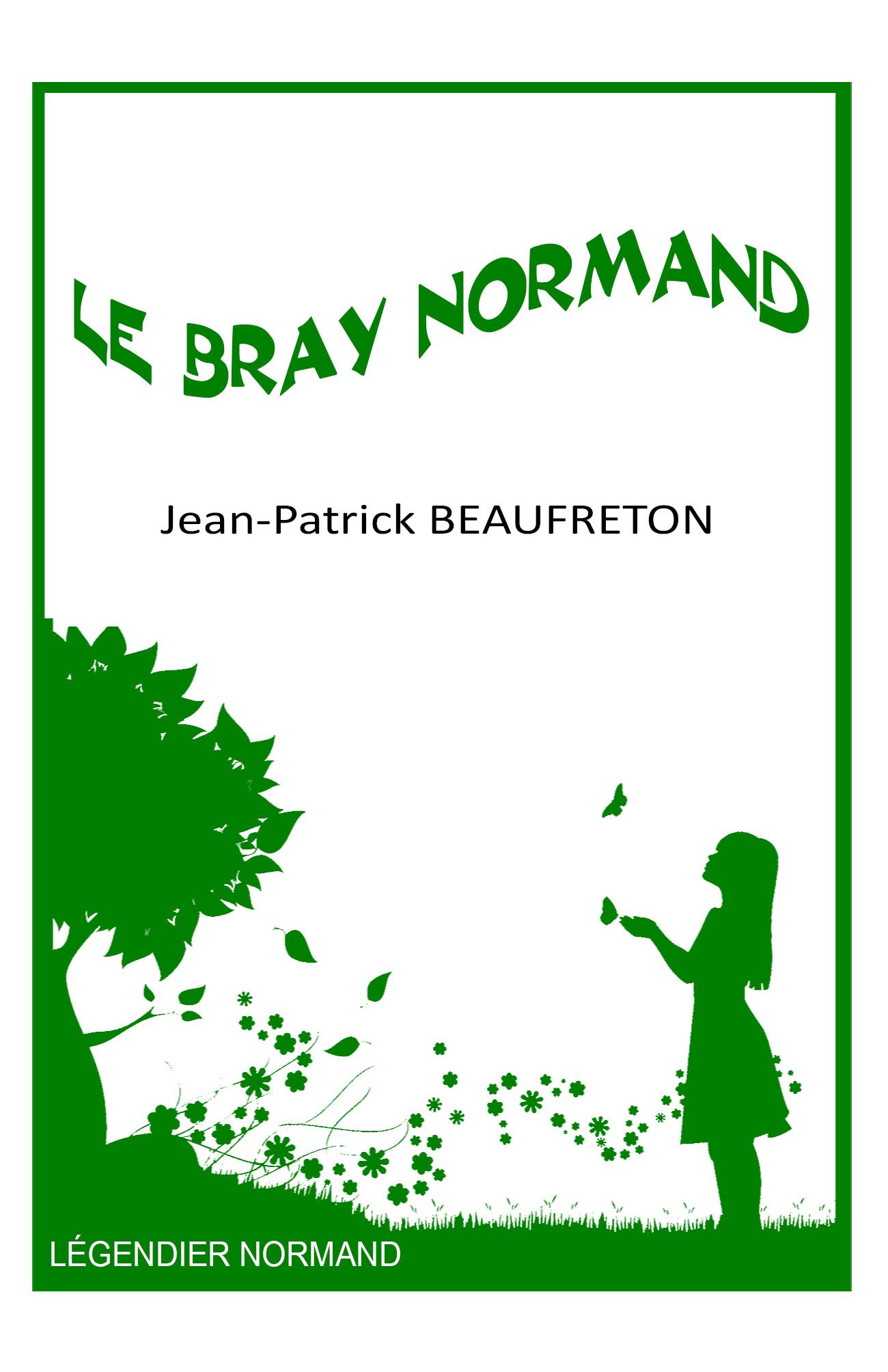 Légendier du pays de Bray normand