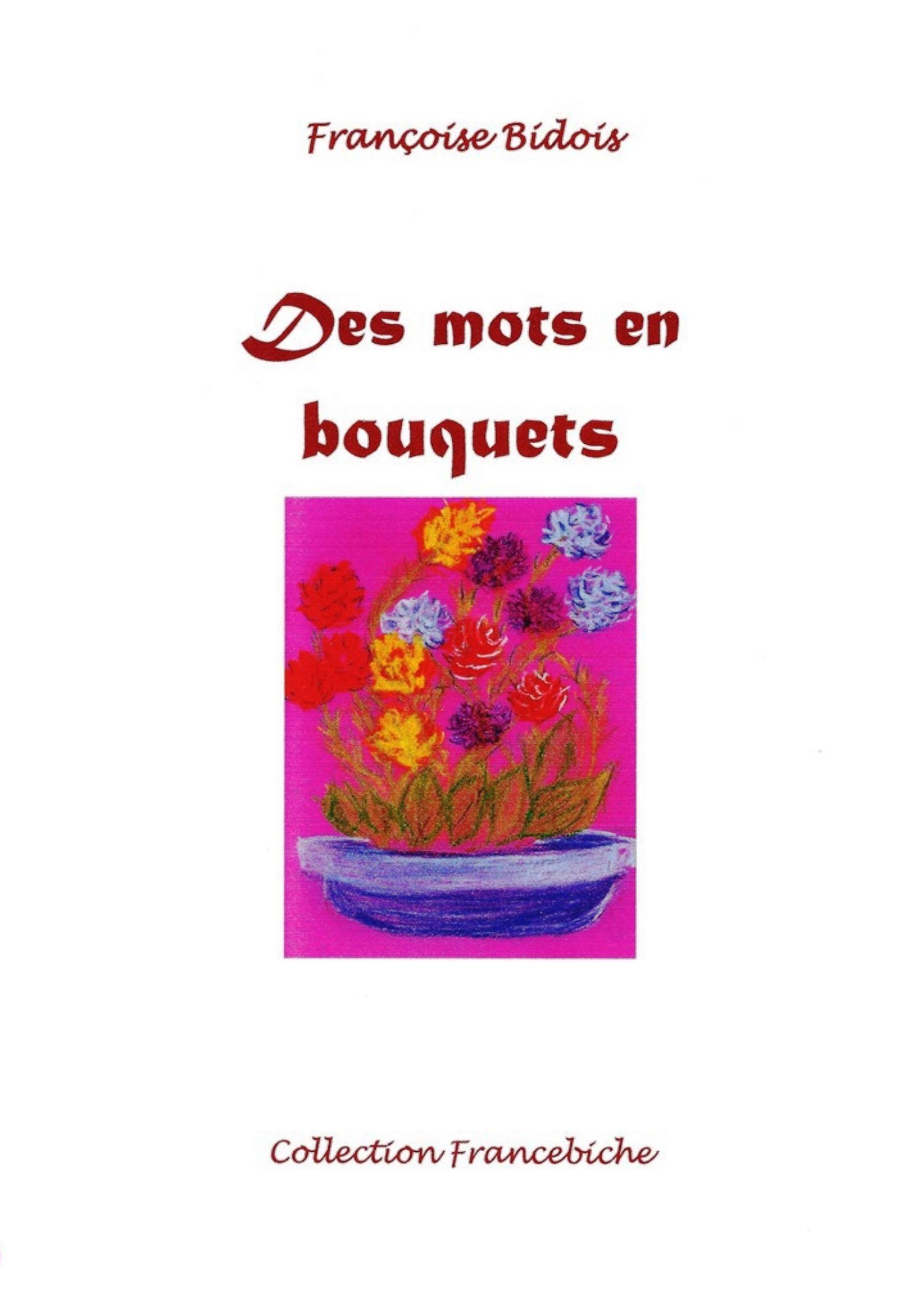 Des mots en bouquets